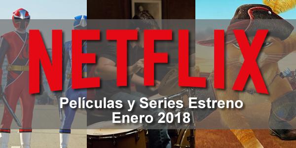 cartelera de estrenos netflix enero 2018