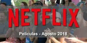 estrenos en argentina y latinoamerica para ver en netflix