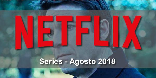 ver online las series estreno agosto 2018