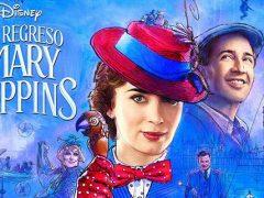 el regreso de mary poppins, estreno 2018, películas de disney