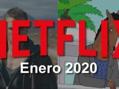 Series y Películas estrenos en Netflix en Enero 2020 en México, Argentina y Latinoamérica